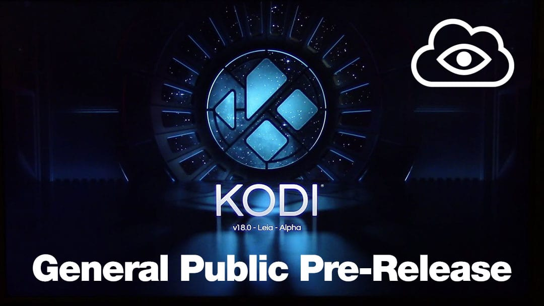 Kodi 18 Leia Alpha 1 Pre-Release