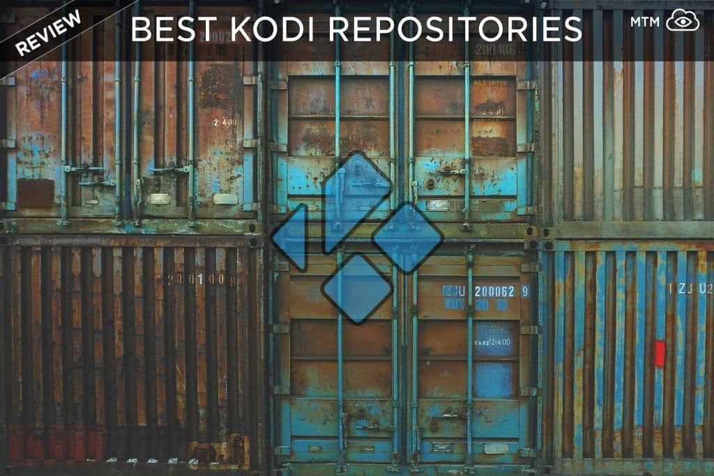 Best Kodi Repositories: How to Install Top Working Repos