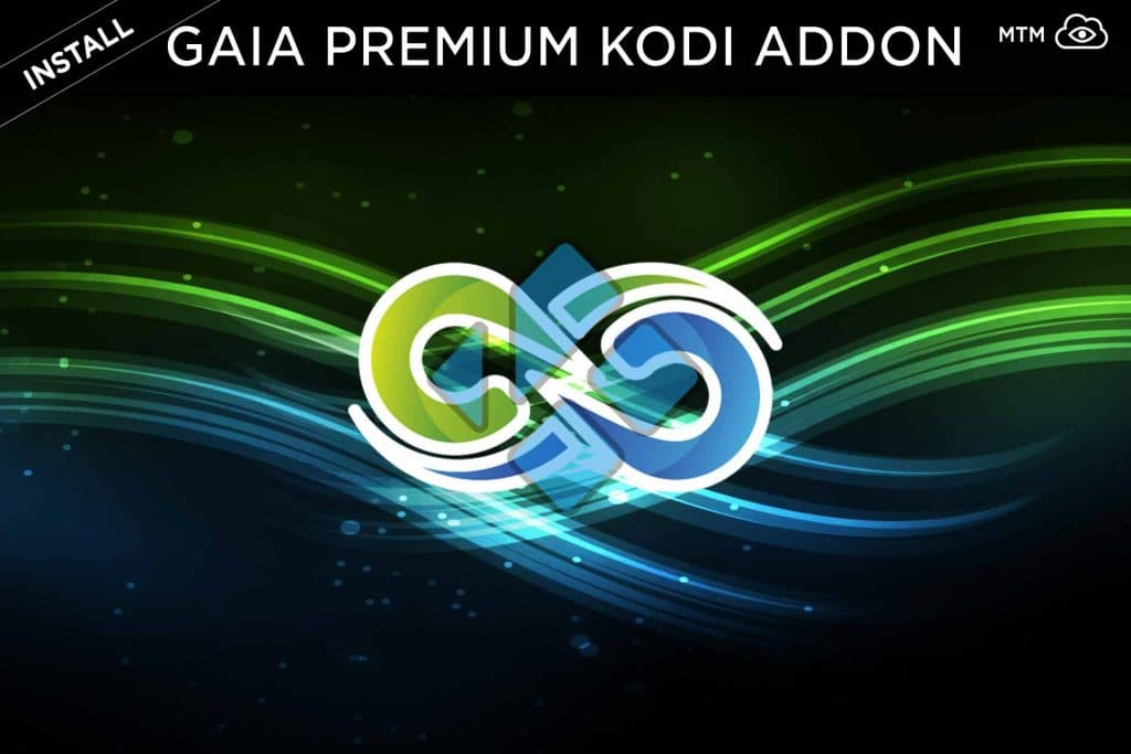 Gaia Premium Kodi TV Addon Install & Setup Guide