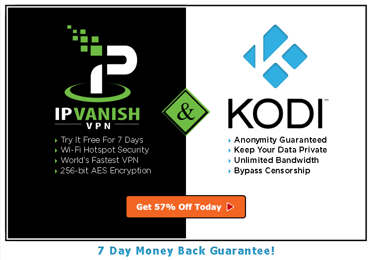 Anonymously Stream All the Online Movies, TV Shows, and Live Sports You Like With Kodi and IPVanish VPN
