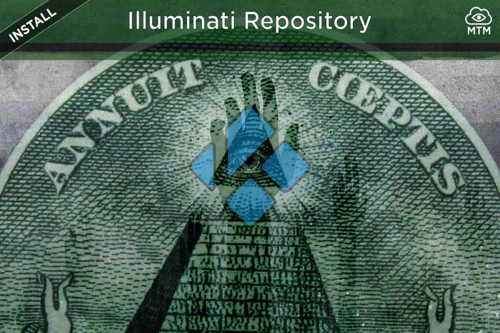 How to Install Illuminati Repository on Kodi Krypton and Jarvis