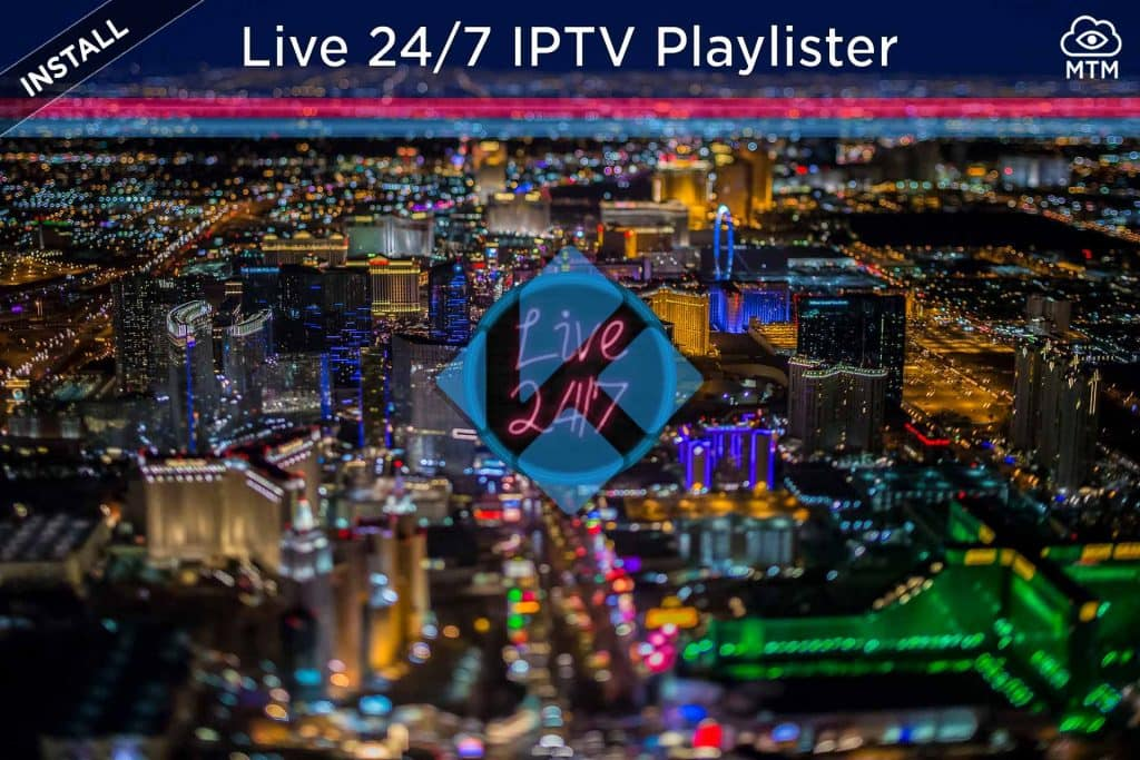 How to Install Live 24-7 IPTV Playlist Kodi Addon