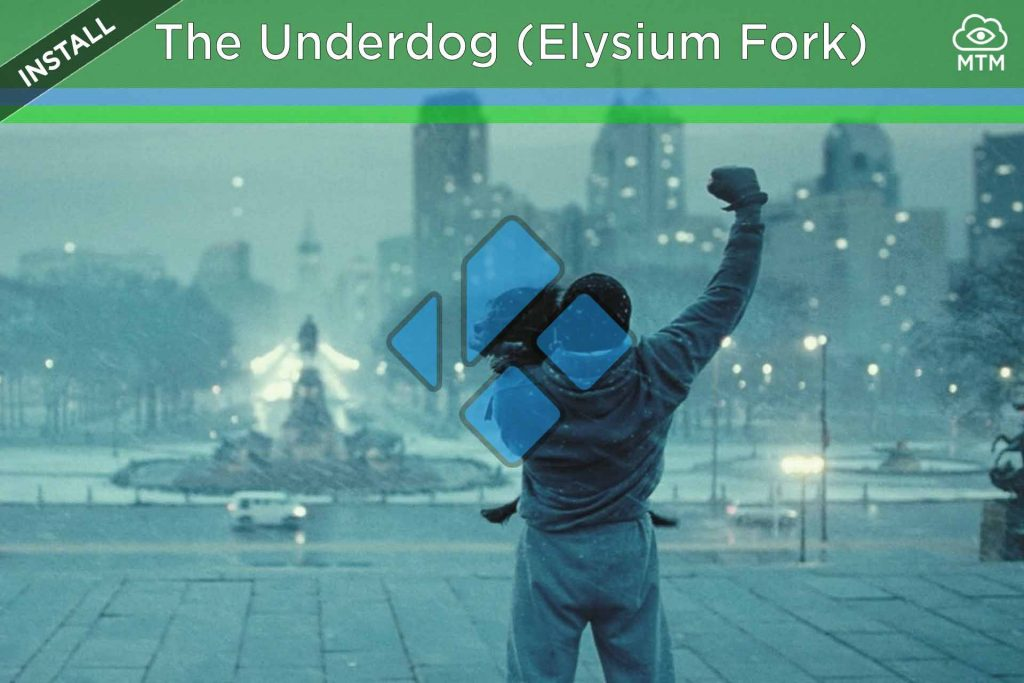 How to Install The Underdog on Kodi Elysium Alternative by Illuminati