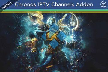 How to Install Chronos IPTV Channels Kodi Playlist Live TV Addon