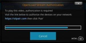 Openload Pair Stream Authorization on Kodi Required