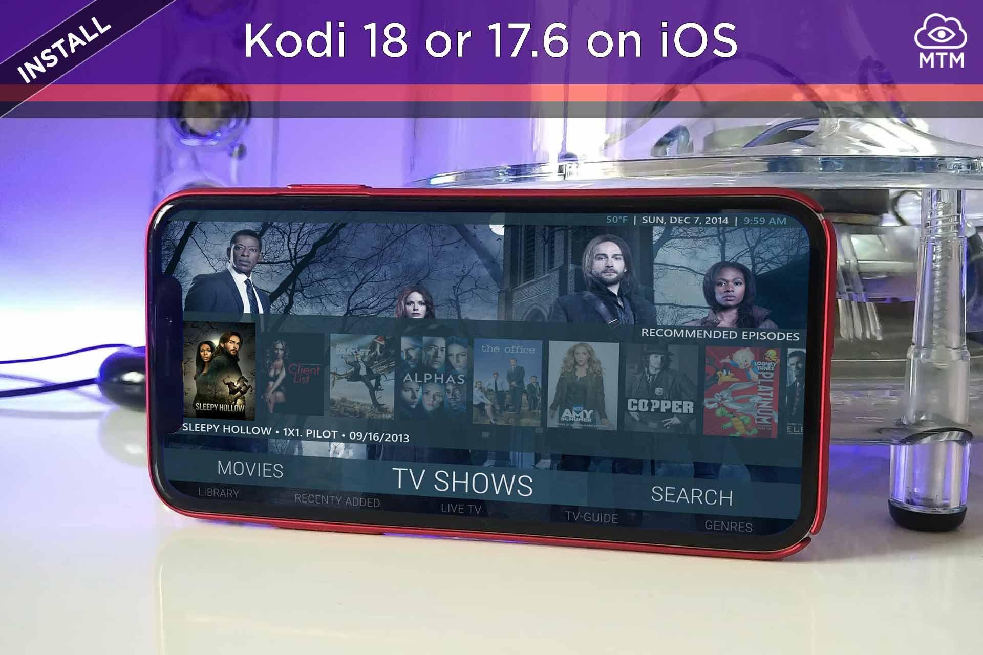 Download Kodi 18 on iPhone, iPad, or iPod [No Jailbreak
