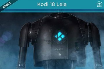 Kodi 18 Leia Release Download Install Update