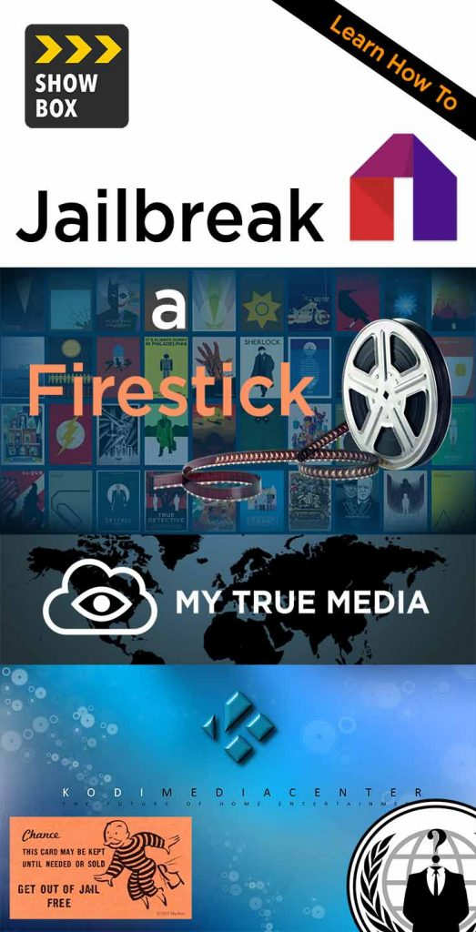 Learn How to Jailbreak an Amazon Fire TV Stick with My True Media